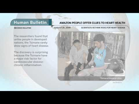 Science Bulletins: Amazon People Offer Clues to Heart Health