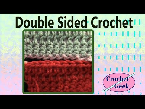 Art of Crochet by Teresa - How to Make the Reversible Double Sided Crochet Stitch