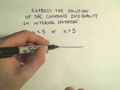 Writing Compound Inequalities Using Interval Notation - Example 2