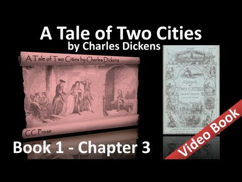 Book 01 - Chapter 03 - A Tale of Two Cities by Charles Dickens