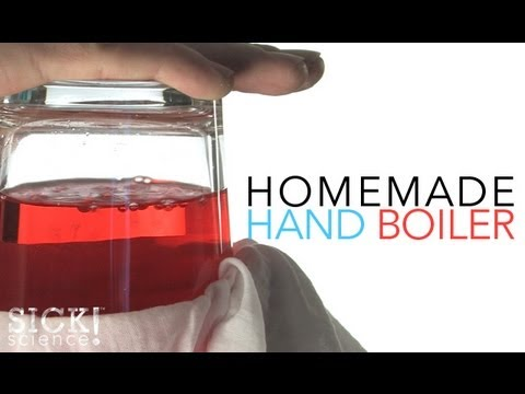 Homemade Hand Boiler - Sick Science! #109