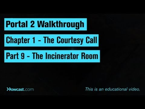 Portal 2 Walkthrough / Chapter 1 - Part 9: The Incinerator Room
