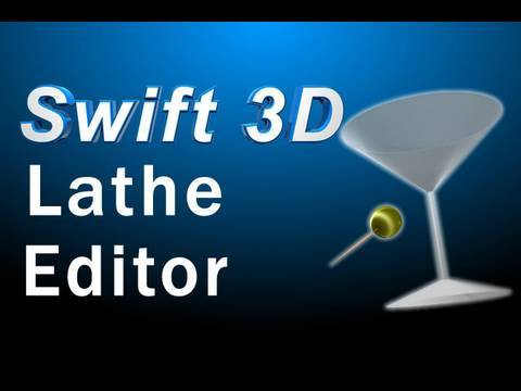 Swift 3D Tutorial : Learn to Use the Lathe Editor for Rounded Machined Objects