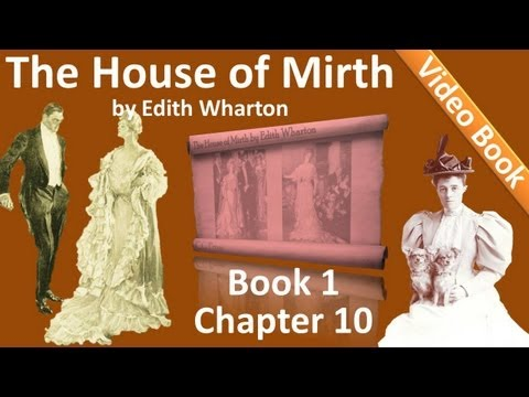 Book 1 - Chapter 10 - The House of Mirth by Edith Wharton