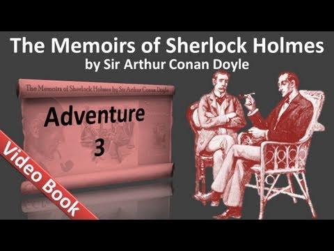 Adventure 03 - The Memoirs of Sherlock Holmes by Sir Arthur Conan Doyle