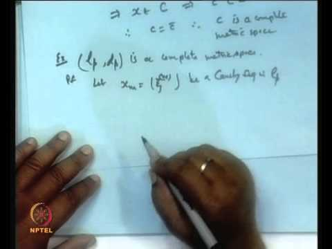 Mod-01 Lec-06 Examples of Complete and Incomplete Metric Spaces