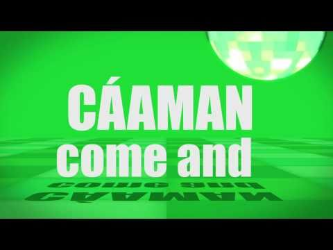 Pronunciation - #21 -  Come and (Cáaman)
