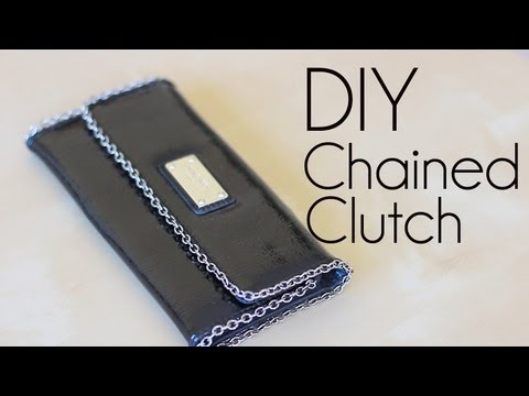 DIY Fashion: Chained Clutch