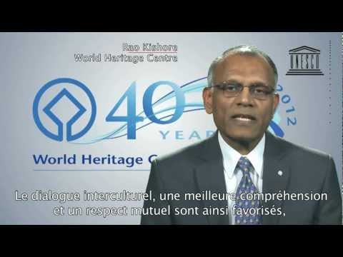 40th Anniversary of the UNESCO World Heritage Convention - Kishore Rao, Director