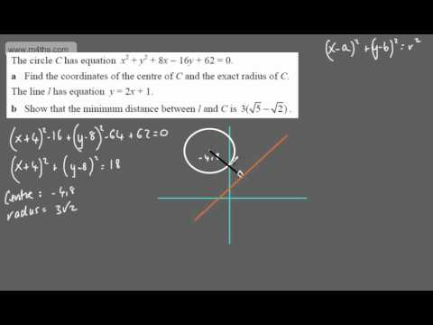 (15) C2 Equation of a Circle (distance from line to circle)