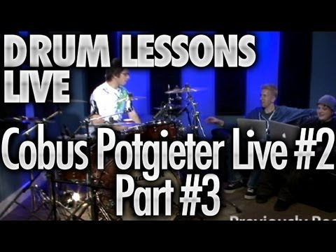 Drum Lessons Live With Cobus Potgieter #2 - Part 3