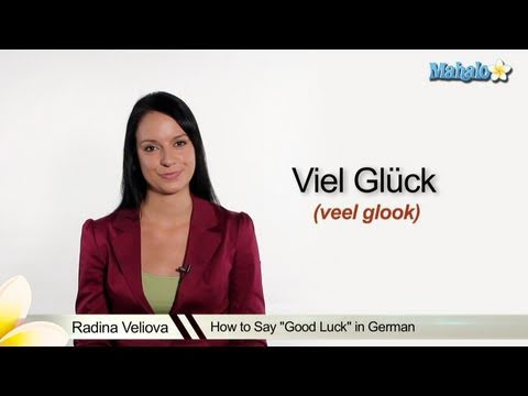"How to Say ""Good Luck"" in German"