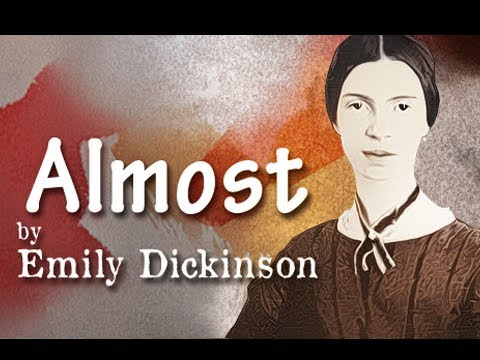 Almost! by Emily Dickinson - Poetry Reading