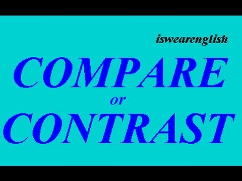 Compare or Contrast - The Difference - ESL British English Pronunciation