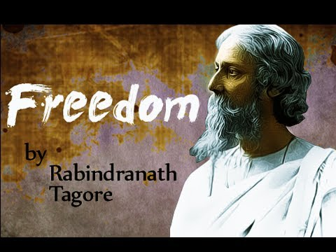 Pearls Of Wisdom - Freedom by Rabindranath Tagore - Poetry Reading