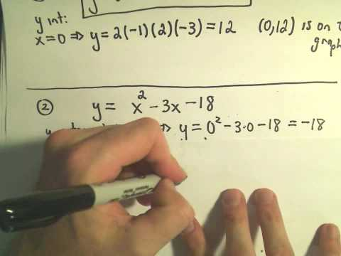 X-Intercepts and Y-Intercepts of a Functions and Finding Them! Example 2