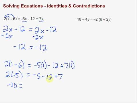 Solving Equations - Identities & Contradictions
