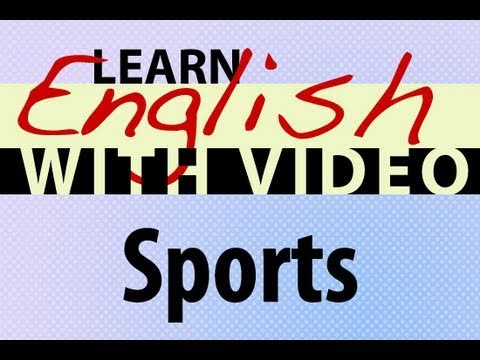 Learn English with Video - Sports