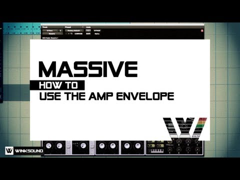 Native Instruments Massive: How To Use The Amp Envelope | WinkSound