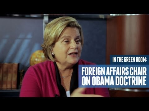 House Foreign Affairs Chairwoman on Obama Doctrine
