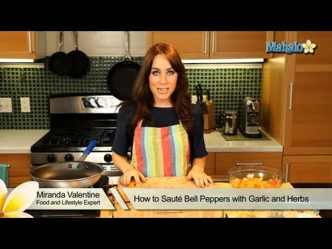 How to Saute Bell Peppers With Garlic and Herbs