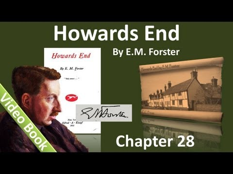 Chapter 28 - Howards End by E. M. Forster