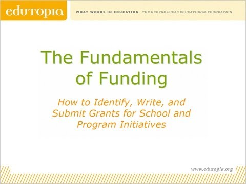 Edutopia Webinar - The Fundamentals of Funding