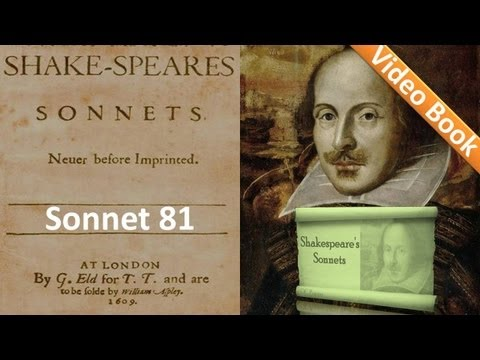 Sonnet 081 by William Shakespeare