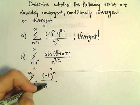 Absolute Convergence, Conditional Convergence, Another Example 2