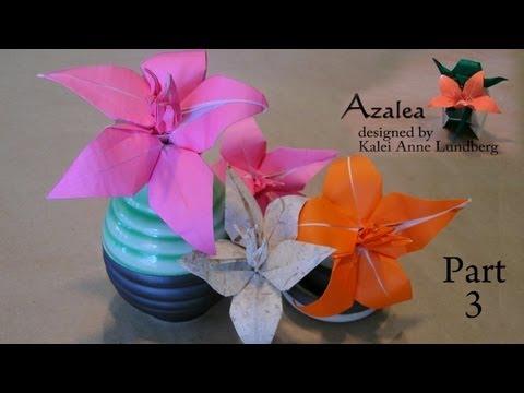 Origami Azalea - Part 3