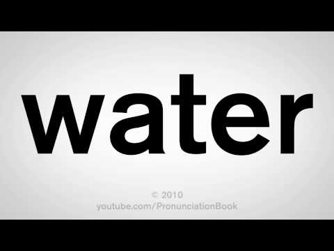 How To Pronounce Water