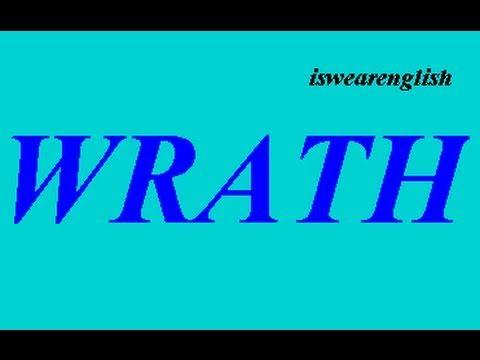 Wrath - The Seven Deadly Sins - ESL British English Pronunciation
