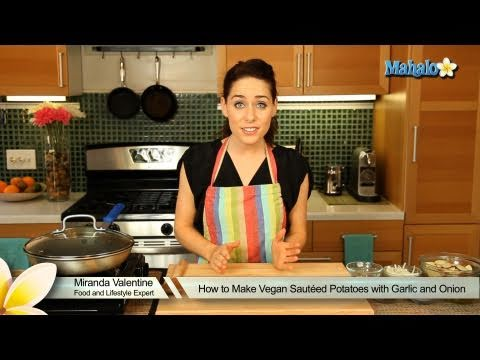 How to Make Vegan Sautéed Potatoes With Garlic and Onion