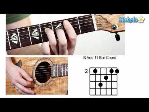 How to Play B Add 11 Bar Chord on Guitar