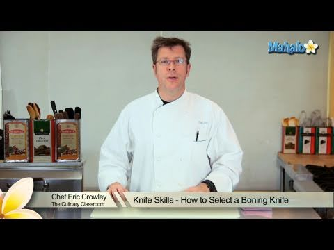 Knife Skills - How to Select a Boning Knife