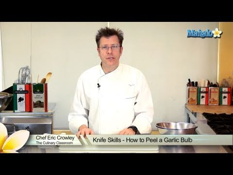 Knife Skills - How to Peel a Garlic Bulb