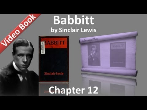 Chapter 12 - Babbitt by Sinclair Lewis
