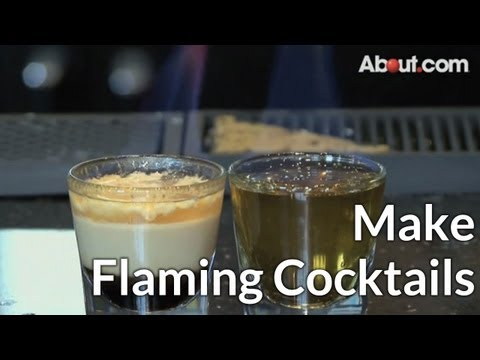 How to Make Flaming Cocktails