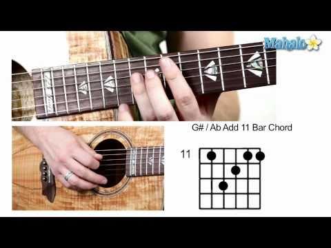 How to Play G Sharp : A Flat Add 11 Bar Chord on Guitar