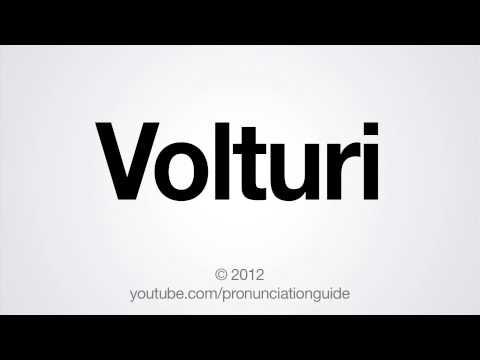 How to Pronounce Volturi