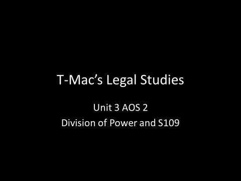VCE Legal Studies - Unit 3 AOS2A - Constitution - Division of Power and S109