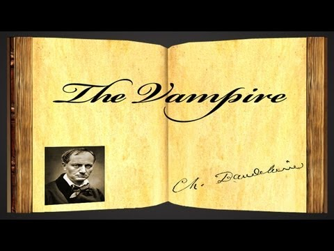 The Vampire by Charles Baudelaire - Poetry Reading