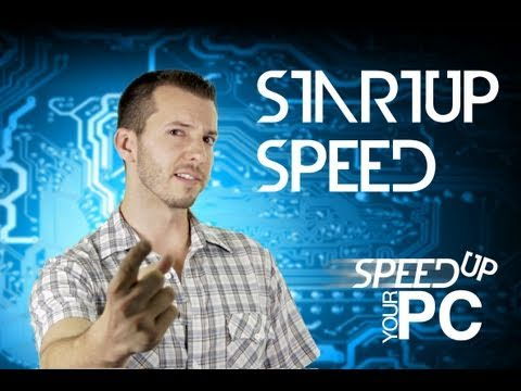Startup Speed - Fix Your Slow PC