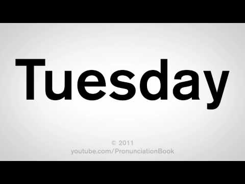 How To Pronounce Tuesday