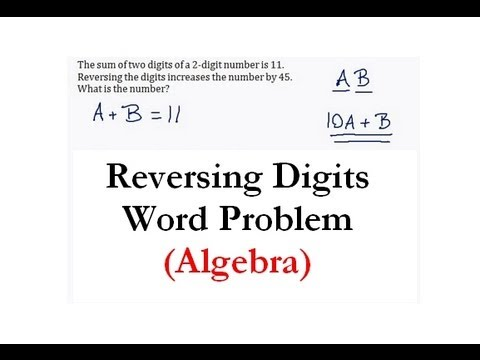 (Algebra 1)  Systems of Equations - Reversing Digits Word Problem #1