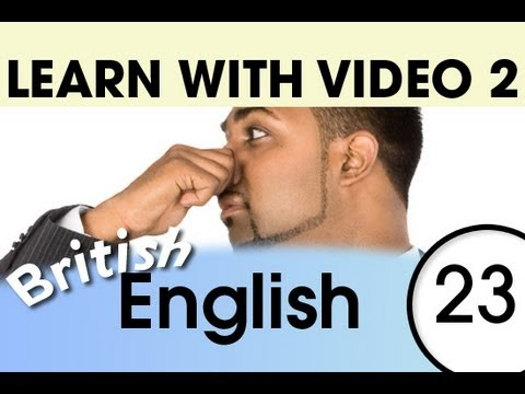 Learn British English with Video - How to Put Feelings into British English Words