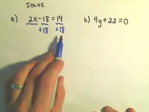 An Intro to Solving Linear Equations: Solving some Basic Linear Equations
