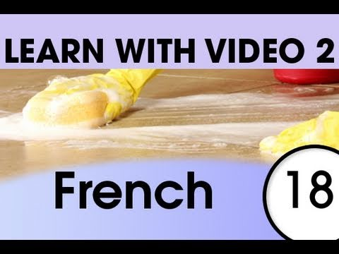 Learn French with Video - French Expressions That Help with the Housework 2