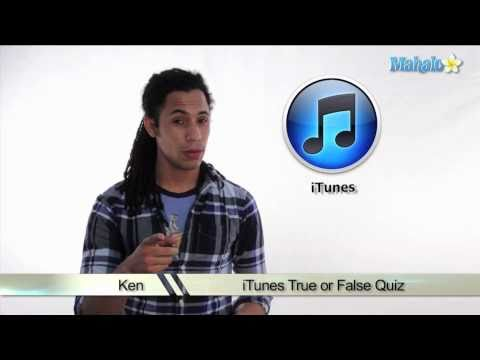 Learn iTunes True or False Quiz