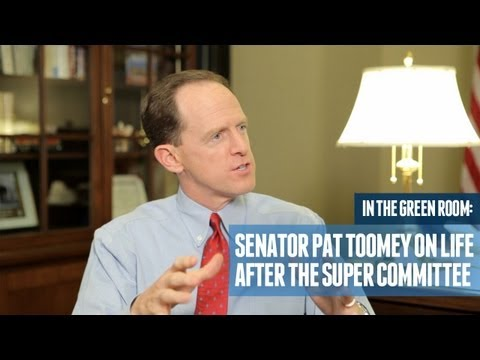 Senator Pat Toomey on Life After the Super Commitee